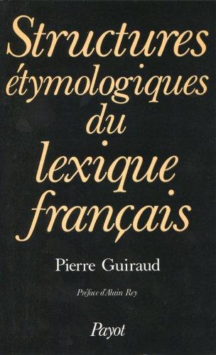 Structures étymologiques du lexique français