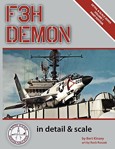 F3H Demon in Detail & Scale (Detail & Scale Series) por Bert Kinzey