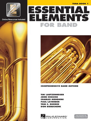 Essential elements for band - book 1 with eei tuba+enregistrements online (Essential Elements 2000 Comprehensive Band Method)