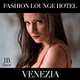 Fashion Lounge Hotel: Venezia