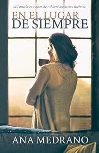 En el lugar de siempre: Volume 2 par Ana Medrano