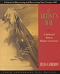 [Artist's Way: A Spiritual Path: 10th Anniversary Edition] (By: Julia Cameron) [published: March, 2002]