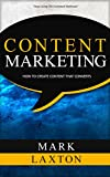 Content Marketing: How to Create Content that Converts