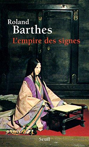 L'Empire des signes par Roland Barthes
