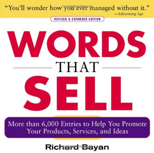 Words-that-Sell-Revised-and-Expanded-Edition-The-Thesaurus-to-Help-You-Promote-Your-Products-Services-and-Ideas