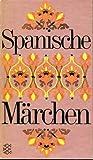 Spanische Märchen.