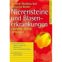 Nierensteine und Blasenerkrankungen: Erkennen, heilen, vorbeugen