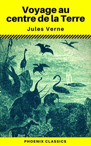 Couverture du livre Voyage au centre de la Terre (Annoté) (Phoenix Classics)