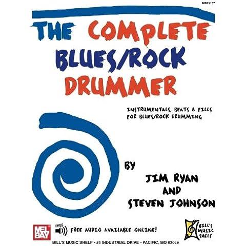 The Complete Blues / Rock Drummer: Instrumentals,