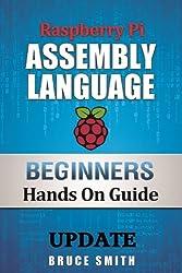 Raspberry Pi Assembly Language Beginners UPDATE (English Edition)