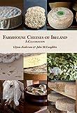 Farmhouse Cheeses of Ireland (English Edition)