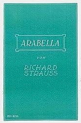 Arabella: Lyrische Komödie in drei Aufzügen von Hugo von Hofmannsthal. op. 79. Textbuch/Libretto.
