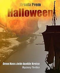 Halloween - Denn Hass zieht dunkle Kreise