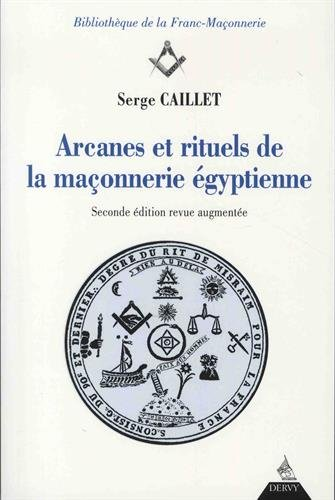 Arcanes et rituels de la maçonnerie égyptienne