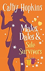 Mates, Dates and Sole Survivors (The Mates, Dates Series Book 5)
