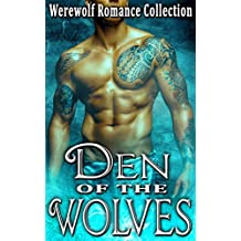 Den of the Wolves: Werewolf Romance Collection