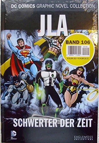 DC Comics Graphic Novel Collection 106: JLA - Schwerter der Zeit