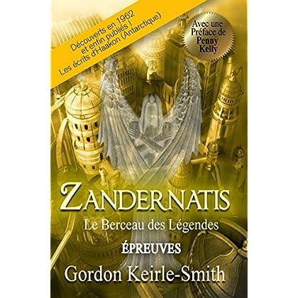 Zandernatis: Le Berceau des Légendes