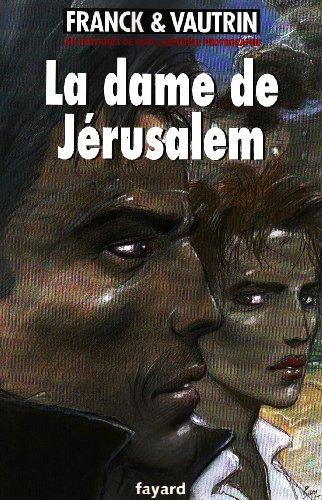 """<a href=""""/node/3681"""">La dame de Jérusalem</a>"""