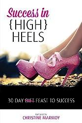 Success in (High) Heels