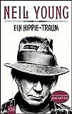 Ein Hippie-Traum: Die Autobiographie Waging Heavy Peace