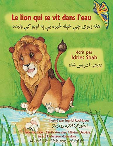 Le Lion qui se vit dans l'eau: Edition français-pachto