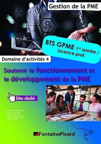 Domaine d'activités 4 Soutenir le fonctionnement et le développement de la PME BTS GPME 1re année/licence professionnelle