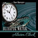 Blissful Water Alarm Clock