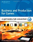 Business and Production: A GameDev.net Collection (2009-01-09)