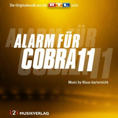 Alarm für Cobra 11 - Die Originalmusik aus der RTL Serie (Klaus Garternicht)