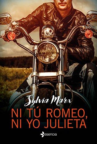 Ni tú Romeo, ni yo Julieta eBook: Marx, Sylvia: Amazon.es: Tienda ...