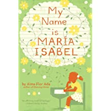 My Name Is Maria Isabel (English Edition)