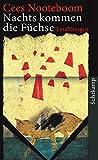 Nachts kommen die Füchse: Erzählungen (suhrkamp taschenbuch) - Cees Nooteboom