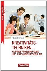 Training kompakt: Kreativitätstechniken - kreative Problemlösung und Entscheidungsfindung