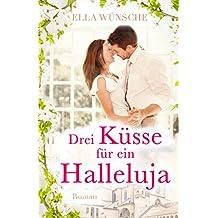Drei Küsse für ein Halleluja