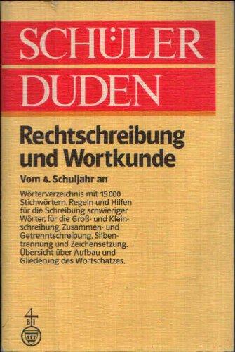 Buchcover: Schülerduden. Rechtschreibung und Wortkunde. Vom 4. Schuljahr an