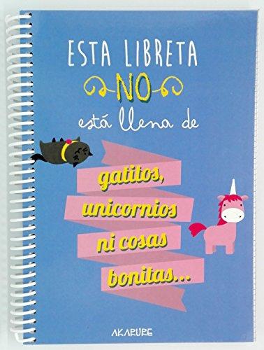 "Libreta con frases ""Esta Libreta No Está Llena De Gatitos, Unicornios, Ni Cosas Bonitas"" A5"