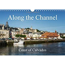 Along the Channel Coast of Calvados 2018: A Stroll Along the Channel in Normandy