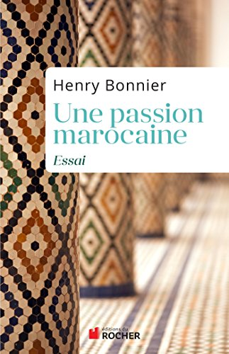 Une passion marocaine