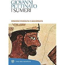 I sumeri (Tascabili. Saggi Vol. 314) (Italian Edition)