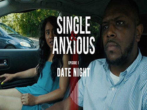 Single and Anxious