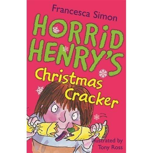 Horrid Henry's Christmas Cracker (Horrid Henry) by Francesca Simon(1905-06-28)
