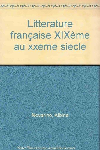 La littérature française du XIXe au XXe siècle par Albine Novarino