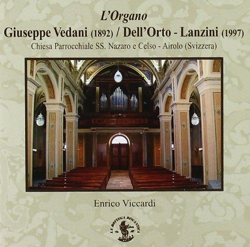 L'Organo Giuseppe Vedani/Dell'Orto-