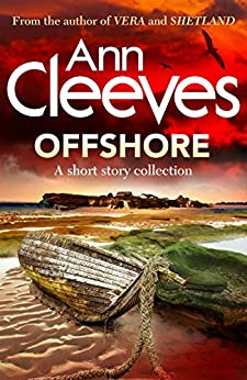 Offshore: a short story collection by [Cleeves, Ann]