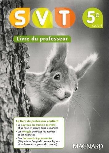 SVT 5e Cycle 4 : Livre du professeur