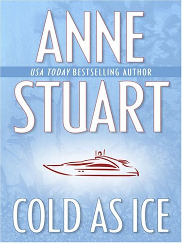 Cold As Ice by Anne Stuart (2007-05-02)