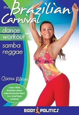 The Brazilian Carnival Dance Workout - Samba Reggae, with Quenia Ribeiro: Samba fitness classes, Brazilian samba instruction [DVD] [ALL REGIONS] [NTSC] [WIDESCREEN] from World Dance New York