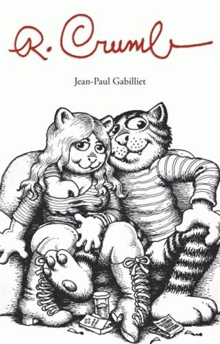 R. Crumb par Gabilliet Jean-Paul