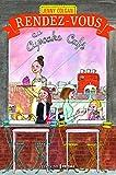 Rendez-vous au cupcake café - Editions Prisma - 02/02/2017